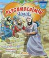 Peygamberimin Hayatı / Peygamberim Serisi 1 (Karton Kapak)