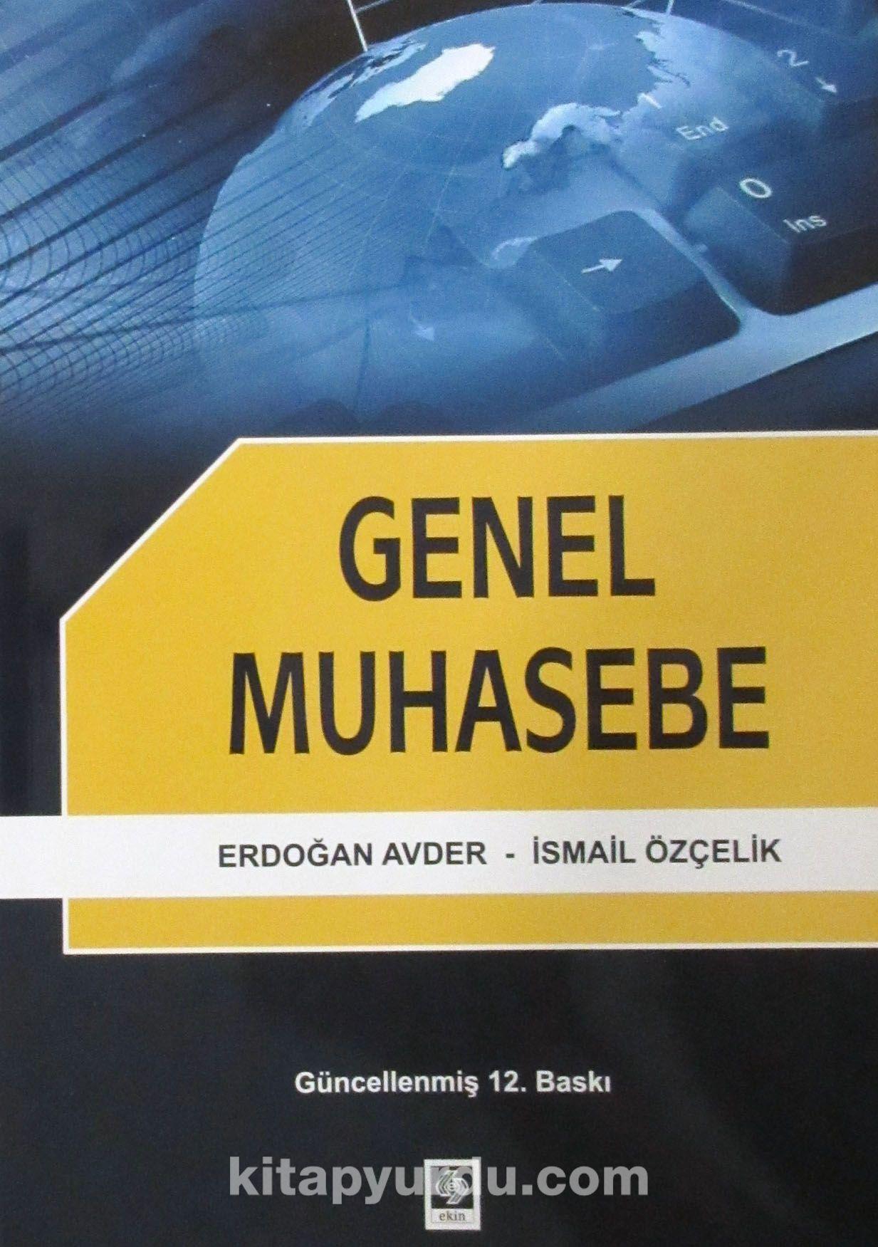 Genel Muhasebe / Erdoğan Avder-İsmail Özçelik