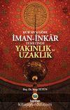 Kur'an'a Göre  İman-İnkar Temelinde Yakınlık ve Uzaklık