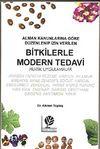Bitkilerle Modern Tedavi & Pratik Uygulamalar