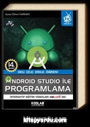 Android Studio ile Programlama & Oku, İzle, Dinle, Öğren