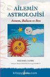 Ailemin Astrolojisi & Annem,Babam ve Ben