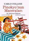 Pinokyo'nun Maceraları & Bir Kuklanın Hikayesi