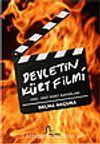 Devletin Kürt Filmi 1925-2007 Kürt Raporları