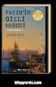 Fatih'in Gizli Mabedi / Fatih Serisi 1