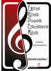 Eğitsel Ritmik Dinamik Etkinliklerle Müzik (Cd Ekli)