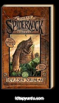 Devleşen Sorunlar / Spiderwick Günceleri Sonrası