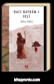 Hacı Bayram-ı Veli & Aşkın Nefesi