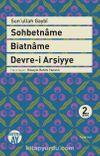 Sohbetname - Biatname - Devre-i Arşiyye