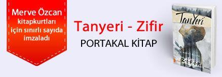 Tanyeri - Zifir. Merve Özcan, Kitapkurtları için Sınırlı Sayıda İmzaladı.