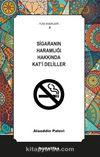 Sigaranın Haramlığı Hakkında Kat'i Deliller