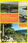 İstanbul Bisiklet Rehberi & Sana Dün Bir Seleden Baktım Aziz İstanbul