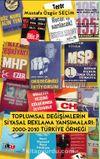 Toplumsal Değişimlerin Siyasal Reklama Yansımaları & 2000-2010 Türkiye Örneği
