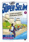 Süper Selim 3 / Rumeli ve Anadolu Hisarlarına Baskın
