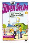 Süper Selim 5 / Eyüp Sultan'da Karışan Mevsimler