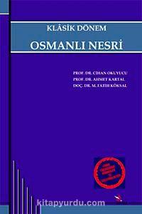 osmanlı klasik dönem ekonomi D dünya-ekonomi sistem yaklaşım  b klasik dönem osmanlı-türk toplumu yönetenyönetilen ilişkisinde i̇lk değişme: ayanlar.