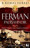 Ferman Padişahındır & Osmanlı Padişahları'ndan Hikayeler ve Anekdotlar