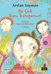 Ne Çok Soru Soruyorsun! & Ufaklığın Eğlenceli Günlükleri 1. Kitap