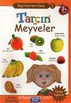 Tarçın ve Meyveler / Bilgi Hazinem Dizisi-2