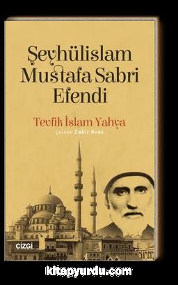 Şeyhülislam Mustafa Sabri Efendi