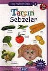 Tarçın ve Sebzeler / Bilgi Hazinem Dizisi-3