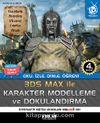 3D Studio Max Karakter Modelleme ve Dokulandırma & (Oku, İzle, Dinle, Öğren) 3 DVD