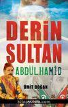 Derin Sultan Abdülhamid