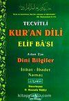 Tecvitli Kur'an Dili Elif Ba'sı & A'dan Z'ye Dini Bilgiler