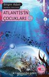 Atlantis'in Çocukları -1