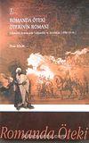 Romanda Öteki Ötekinin Romanı & Osmanlı Romanında Yabancılar ve Azınlıklar 1896-191499