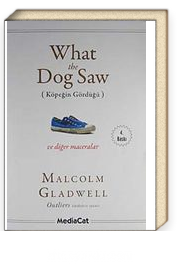 What the Dog Saw & Köpeğin Gördüğü ve Diğer Maceralar