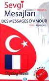 Sevgi Mesajları / Des Messages D'amour (Diyalog İlaveli)