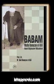 Babam Molla Ramazan el-Buti hayatı Düşünceleri Mücadelesi