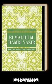 Elmalılı M. Hamdi Yazır / Osmanlı'nın Bilgeleri