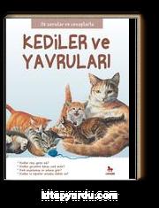 Kediler ve Yavruları / İlk Sorular ve Cevaplarla