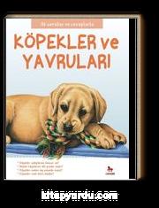 Köpekler ve Yavruları / İlk Sorular ve Cevaplarla