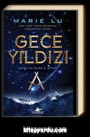 Gece Yıldızı / Genç Elitler 3. Kitap (Ciltli)
