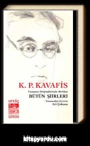K. P. Kavafis Bütün Şiirleri & Yunanca Orijinalleriyle Birlikte