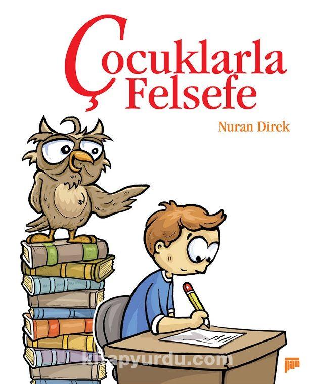 Çocuklarla Felsefe - Nuran Direk pdf epub