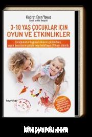 3-10 Yaş Çocuklar İçin Oyun ve Etkinlikler