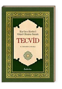 Tecvid & Kur'an-ı Kerim'i Güzel Okuma Sanatı