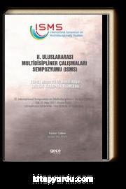 II. Uluslararası Multidisipliner Çalışmaları Sempozyumu (Fen Bilimleri