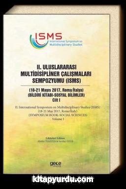 II. Uluslararası Multidisipliner Çalışmaları Sempozyumu (Sosyal Bilimler 1)