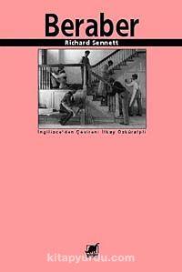 Beraberİşbirliği Ritüelleri, Zevkleri ve Politikası - Richard Sennett pdf epub