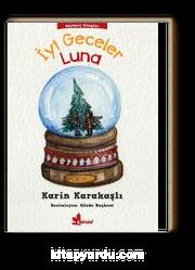 İyi Geceler Luna / Büyüyen Kitaplar Dizisi 2