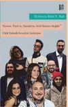Genciz, Türk'üz, Yahudiyiz, Yerli Yabancı Değiliz & Türk Yahudi Gençleri Anlatıyor