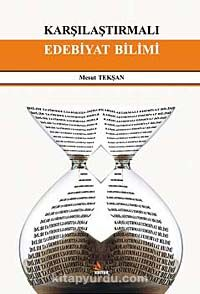 Karşılaştırmalı Edebiyat Bilimi - Mesut Tekşan pdf epub