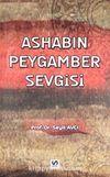Ashabın Peygamber Sevgisi
