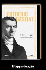 Ekonomi & Görülen ve Görülmeyen