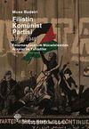 Filistin Komünist Partisi 1919-1948 & Enternasyonalizm Mücadesinde Araplar ve Yahudiler
